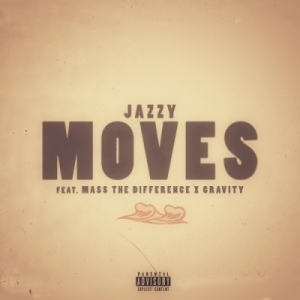 Jazzy - Gravity Moves Ft. Mass The Difference